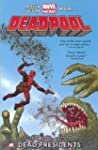 Deadpool - Volume 1: Dead Presidents...