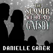 The Summer We Read Gatsby: A Novel | [Danielle Ganek]