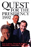 Quest for the Presidency 1992 (0890966443) by Goldman, Peter