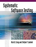 Systemic Software Testing (Artech House Computer Library)