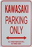 KAWASAKI Parking Only Sign