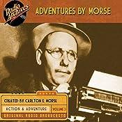 Adventures by Morse, Volume 3 | Carlton E. Morse