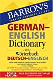 Barron's German-English Dictionary: Worterbuch Deutsch-Englisch