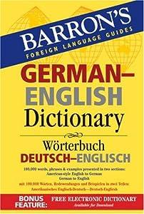Downloads Barron's German-English Dictionary: Worterbuch Deutsch-Englisch (Barron's Foreign Language Guides) ebook