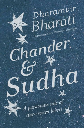 Chander and Sudha, by Dharamvir Bharati, Poonam Saxena (Tr.)