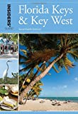 Insiders' Guide® to Florida Keys & Key West (Insiders' Guide Series)