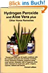 Hydrogen Peroxide and Aloe Vera Plus...