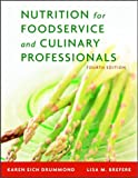 img - for Nutrition for Foodservice and Culinary Professionals, Fourth Edition and NRAEF Workbook Package book / textbook / text book