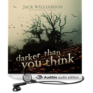 Darker Than You Think (Unabridged)