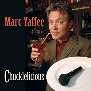 Chucklelicious | [Marc Yaffee]