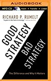 img - for Good Strategy/Bad Strategy: The Difference and Why It Matters by Richard Rumelt (2015-09-22) book / textbook / text book