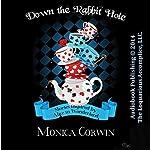 Down the Rabbit Hole: Wonderland Tales | Monica Corwin