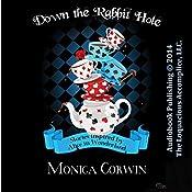 Down the Rabbit Hole: Wonderland Tales   [Monica Corwin]