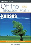 Kansas Off the Beaten Path, 7th (Off the Beaten Path Series)