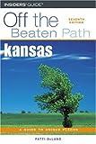 Kansas Off the Beaten Path, 7th (Off the Beaten Path Series)