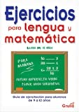 Ejercicios para lengua y matematica / Excercises for Language and Mathematic (Spanish Edition)