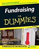 Fundraising For Dummies (For Dummies (Lifestyles Paperback)) (0764598473) by John Mutz