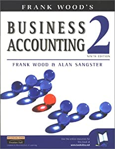 Frank Wood's Business Accounting 2  by Frank Wood
