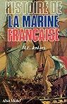 Histoire de la marine fran�aise des origines � nos jours par Jenkins