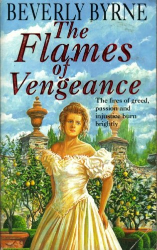Flames of Vengeance, The, BEVERLY BYRNE