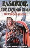 The Dragon King Book 3 of the Crimson Shadow