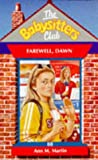 Farewell Dawn (Babysitters Club) (0590195654) by Martin, Ann M.