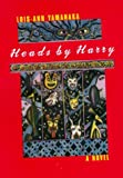 Heads by Harry (0374168504) by Lois-Ann Yamanaka