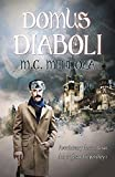 Domus Diaboli (Aventuras y desventuras del profesor Lippershey nº 1)