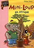 echange, troc Philippe Matter - Mini-Loup en Afrique