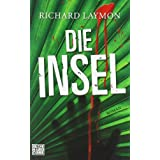 Die Insel: Romanvon &#34;Richard Laymon&#34;