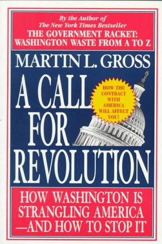 Call for Revolution, MARTIN L. GROSS