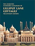 img - for Lilliput Lane Cottages (3rd Edition) - The Charlton Standard Catalogue book / textbook / text book