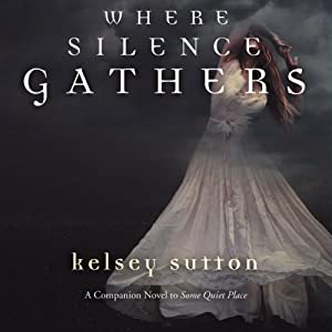 Where the Silence Gathers Audiobook