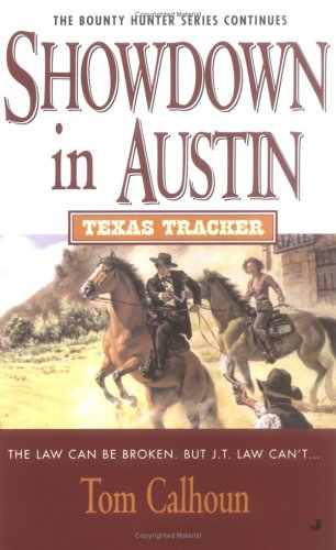 Texas Tracker #6: Showdown in Austin (Texas Tracker), TOM CALHOUN