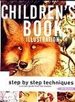 Children's Book Illustration: Step by...