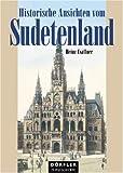 Historische Ansichten vom Sudetenland title=