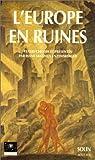 echange, troc Disch, Enzensberger - L'Europe en ruines. Témoignages oculaires, 1944-1948