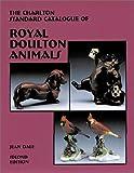 Royal Doulton Animals (2nd Edition) : The Charlton Standard Catalogue