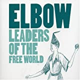 Elbow Leaders of the Free World [CD 1]