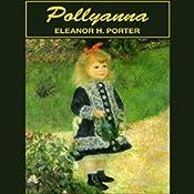 Pollyanna | [Eleanor H. Porter]