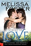 Stroke of Love (Love in Bloom: The Remingtons, Book 2) Contemporary Romance