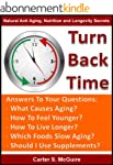 Anti-Aging - Turn Back Time (Natural...