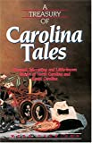 A Treasury of Carolina Tales: Unusual, Interesting, and Little-Known Stories of North Carolina and South Carolina (Stately Tales) (1558534490) by Garrison, Webb