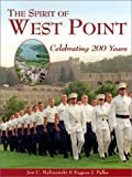 The Spirit of West Point: Celebrating 200 Years (1883789303) by Jon C. Malinowski