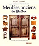 Meubles anciens du Qu�bec: Au carrefo...