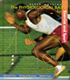 img - for The Physiological Basis for Exercise and Sport book / textbook / text book