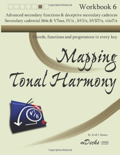 Mapping Tonal Harmony Workbook 6: Chords, functions and progressions in every key: Volume 6 (Mapping Tonal Harmony Workbooks)