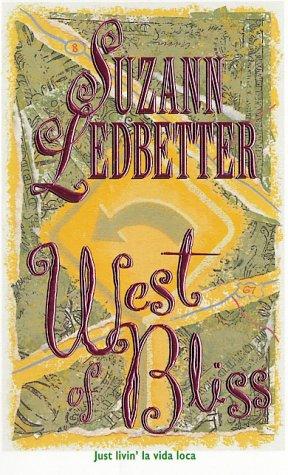 West Of Bliss, SUZANN LEDBETTER