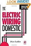 Electric Wiring: Domestic, Twelfth Ed...