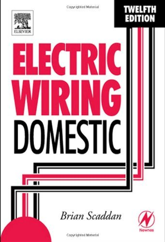 Electric Wiring: Domestic, Twelfth Edition